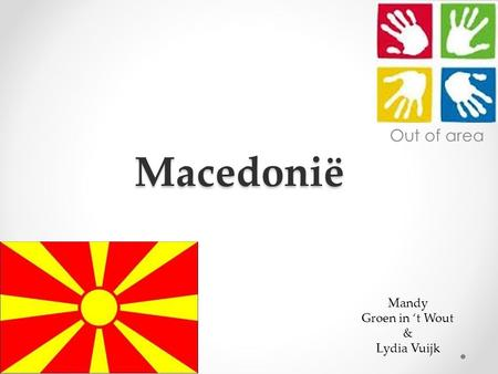 Macedonië Out of area Mandy Groen in 't Wout & Lydia Vuijk.