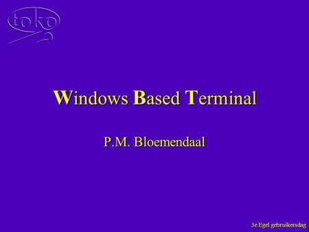 Windows Based Terminal