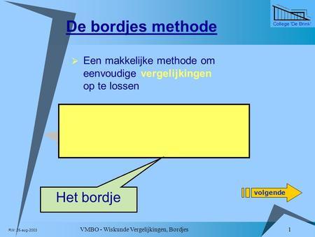 De bordjes methode 8 x a Het bordje