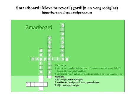 Smartboard: Move to reveal (gordijn en vergrootglas)