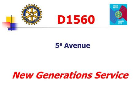D1560 5 e Avenue New Generations Service. 5th avenue New Generations Service Vocational Service Community Service International Service Club Service New.