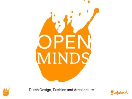 Dutch Design, Fashion and Architecture. Toelichting op week programma en lokaties Presentaties paviljoen en projecten Planning & samenwerking Agenda.