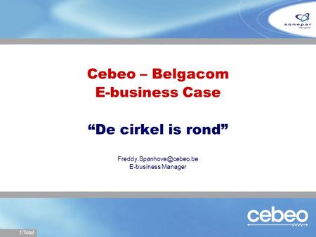 "Cebeo – Belgacom E-business Case ""De cirkel is rond"""