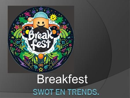 Breakfest. Wat is Breakfest  Festival op het Pinkpok terrein in Landgraaf  Music  Games  Skateboarding  BMX  Creative workshops.