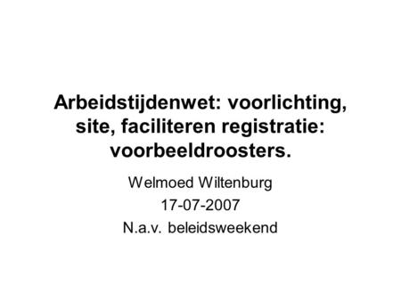 Welmoed Wiltenburg N.a.v. beleidsweekend