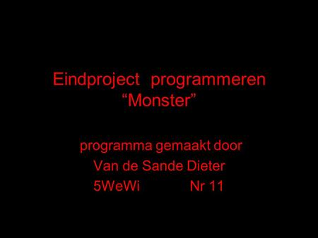 "Eindproject programmeren ""Monster"""
