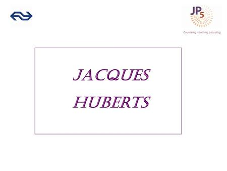 Counseling, coaching, consulting Jacques Huberts.