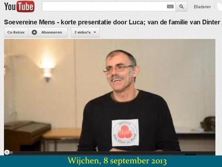 "Wijchen, 8 september 2013. ""Rechtspraak = Kromspraak"""