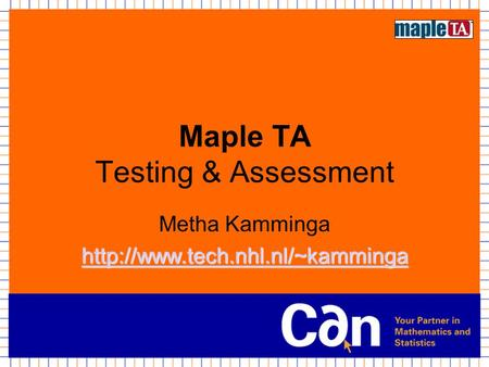 Maple TA Testing & Assessment Metha Kamminga