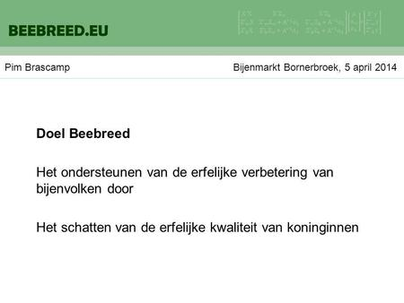BEEBREED.EU Doel Beebreed