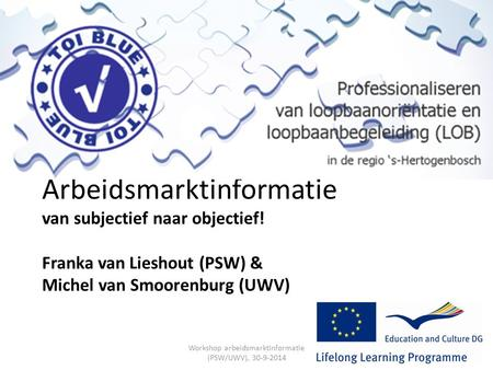Workshop arbeidsmarktinformatie (PSW/UWV),