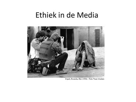 Ethiek in de Media.