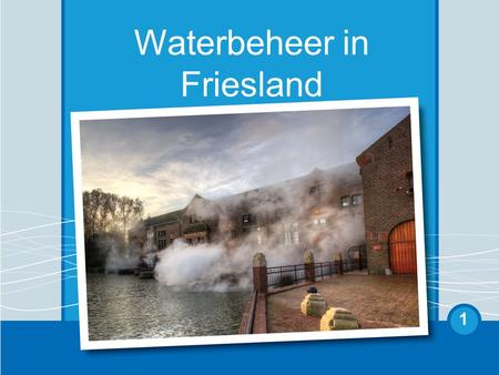 Waterbeheer in Friesland