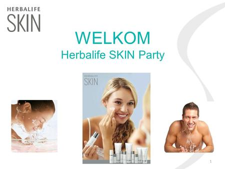 WELKOM Herbalife SKIN Party.