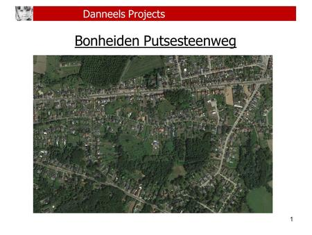 Bonheiden Putsesteenweg 1 Danneels Projects. 2 Wie zijn we? Wat doen we? Referenties www.danneels.be Danneels Projects.