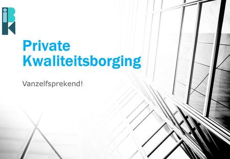 Private Kwaliteitsborging