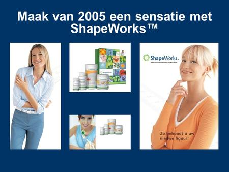 Maak van 2005 een sensatie met ShapeWorks™. DR. DAVID HEBER TOTAL WEIGHT LOSS PLAN THE L.A. SHAPE DIET Het totale gewichtsbeheersings plan!