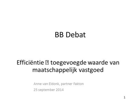 Anne van Eldonk, partner Fakton 25 september 2014