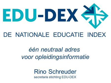 DE NATIONALE EDUCATIE INDEX één neutraal adres
