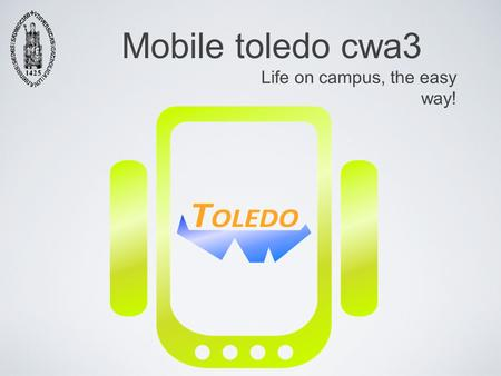 1 Mobile toledo cwa3 Life on campus, the easy way!