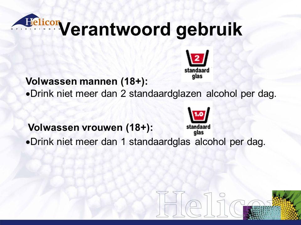 Verantwoord gebruik Drink tenminste 2 dagen in een week geen alcohol teveel gedronken.