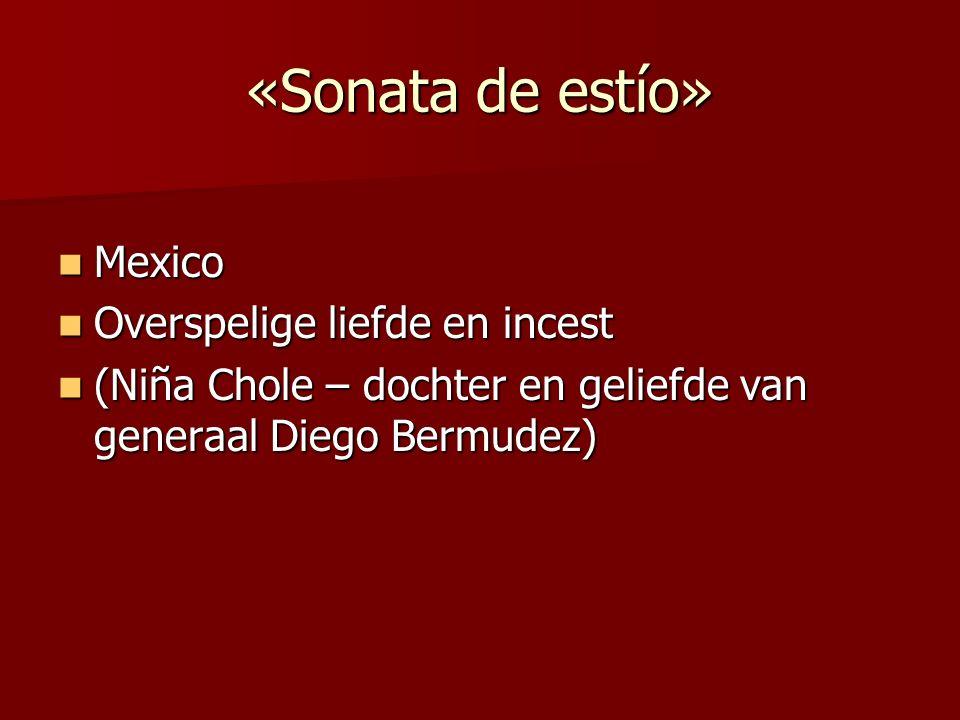 «Sonata de otoño» Galicië Galicië Overspelige liefde Overspelige liefde Concha – nicht van Bradomín Concha – nicht van Bradomín Liefde en dood Liefde en dood