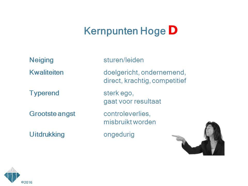 Kernpunten Hoge D Neiging sturen/leiden