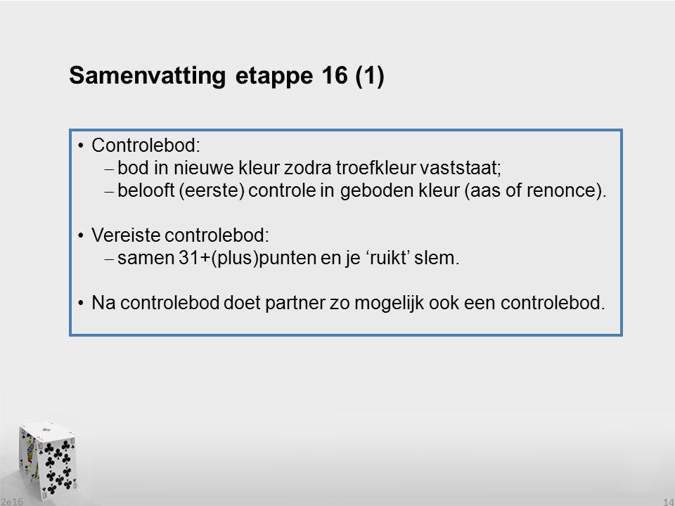 Samenvatting etappe 16 (1)