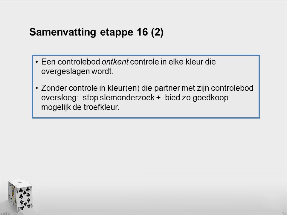 Samenvatting etappe 16 (2)