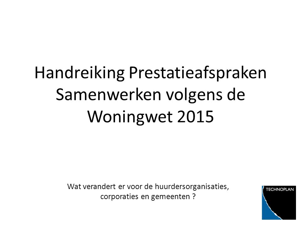 Handreiking Prestatieafspraken Samenwerken volgens de Woningwet 2015