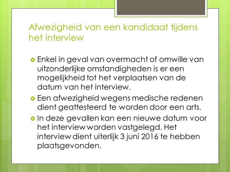 Afwezigheid van een kandidaat tijdens het interview