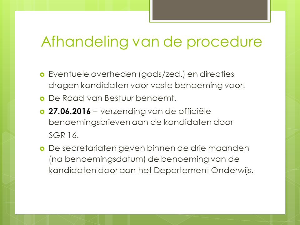 Afhandeling van de procedure