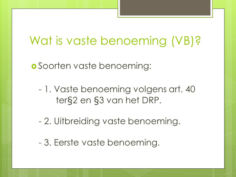 Wat is vaste benoeming (VB)
