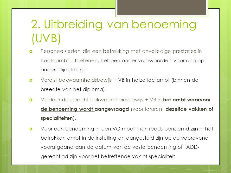 2. Uitbreiding van benoeming (UVB)
