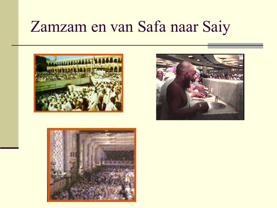 Zamzam en van Safa naar Saiy