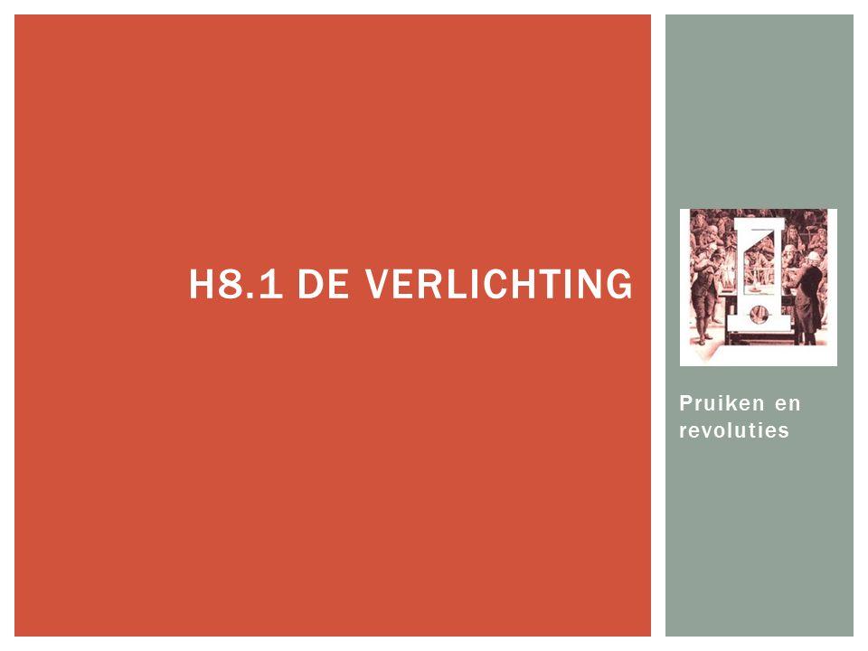 H8.1 De Verlichting Pruiken en revoluties