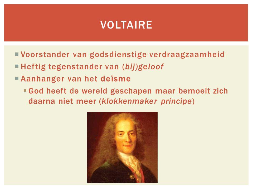 Voltaire Voorstander van godsdienstige verdraagzaamheid