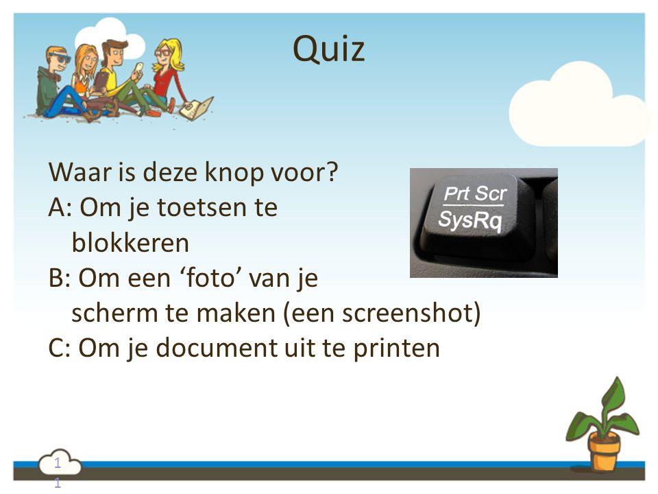 Quiz Waar is deze knop voor A: Om je toetsen te blokkeren