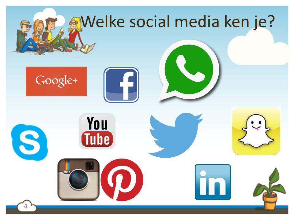 Welke social media ken je