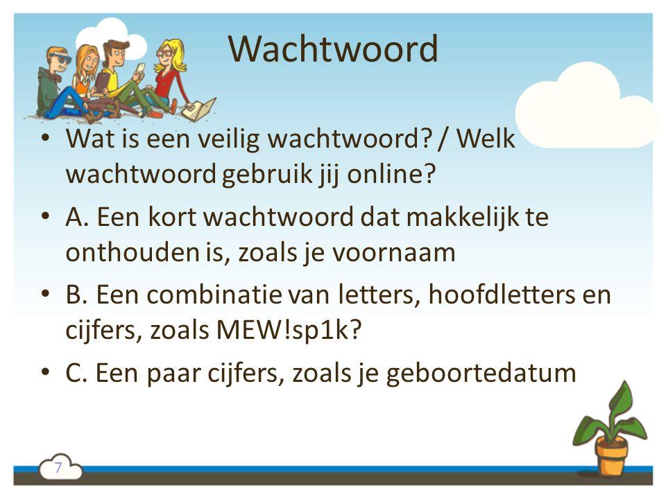 Wachtwoord Wat is een veilig wachtwoord / Welk wachtwoord gebruik jij online