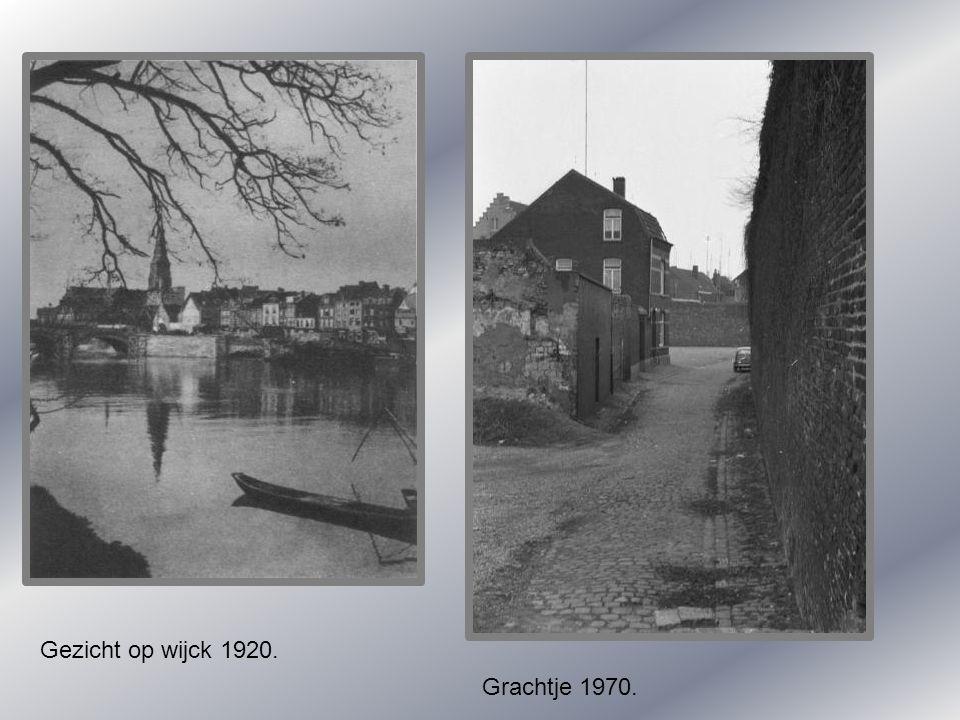 Gezicht op wijck 1920. Grachtje 1970.