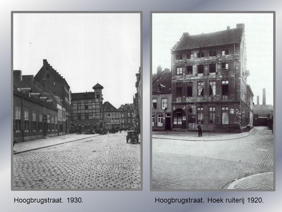 Hoogbrugstraat. 1930. Hoogbrugstraat. Hoek ruiterij 1920.