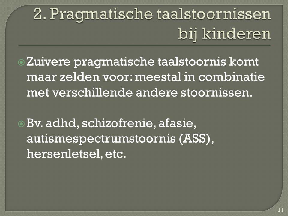 2. Pragmatische taalstoornissen bij kinderen