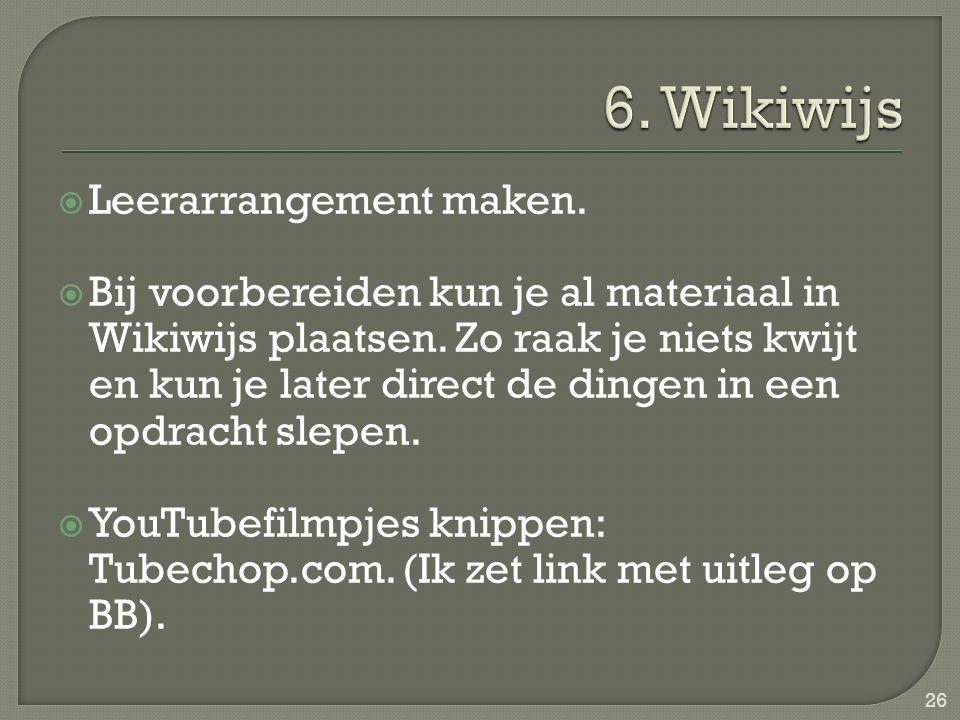 6. Wikiwijs Leerarrangement maken.