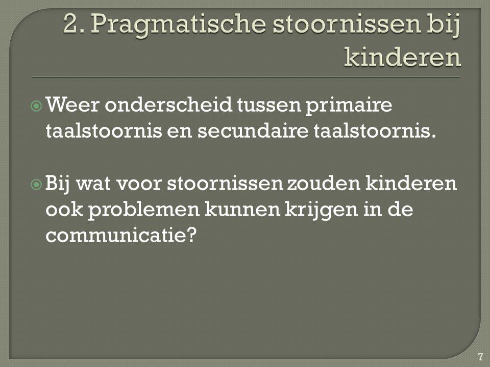 2. Pragmatische stoornissen bij kinderen