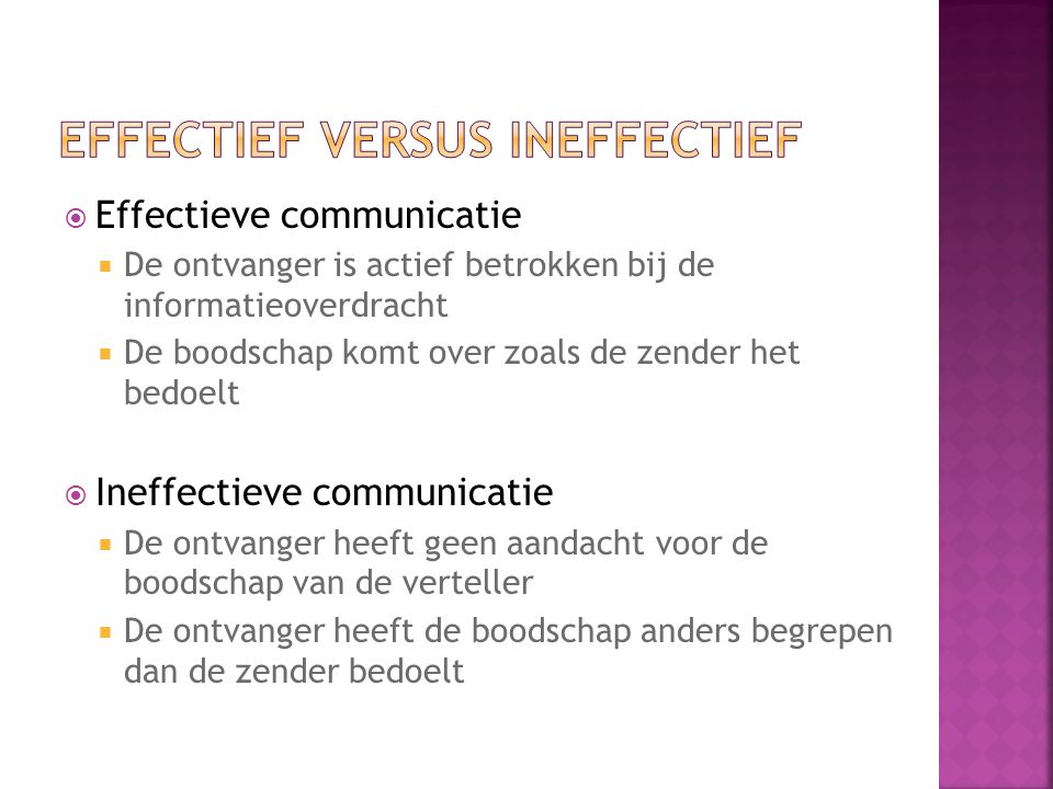 Effectief versus ineffectief
