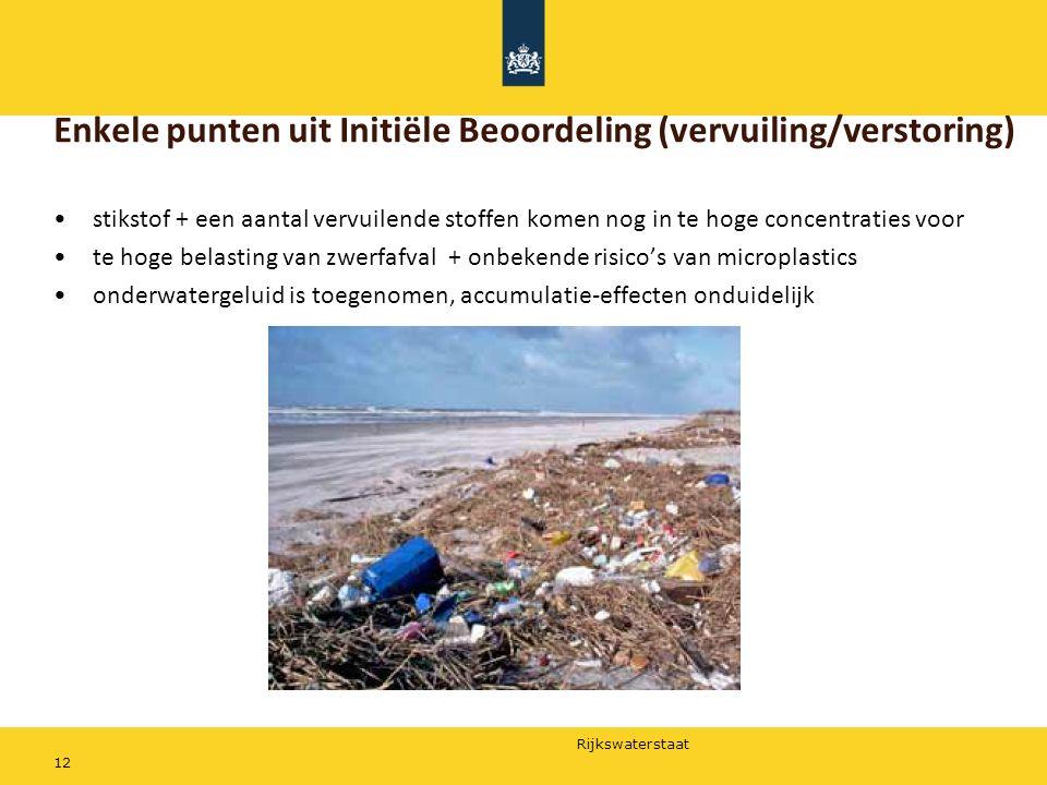 Enkele punten uit Initiële Beoordeling (vervuiling/verstoring)
