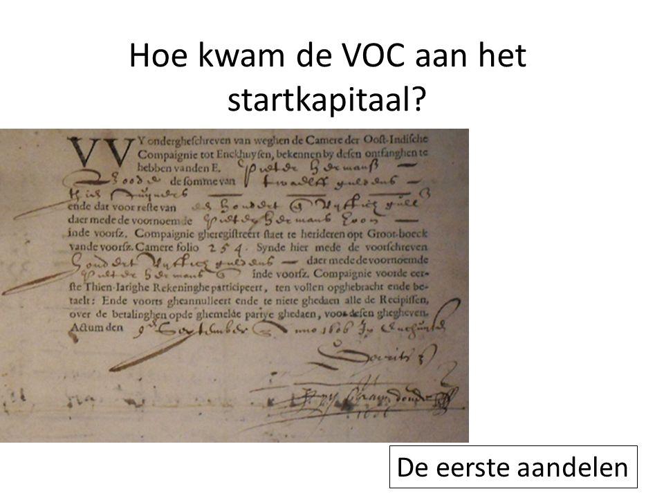 Hoe kwam de VOC aan het startkapitaal