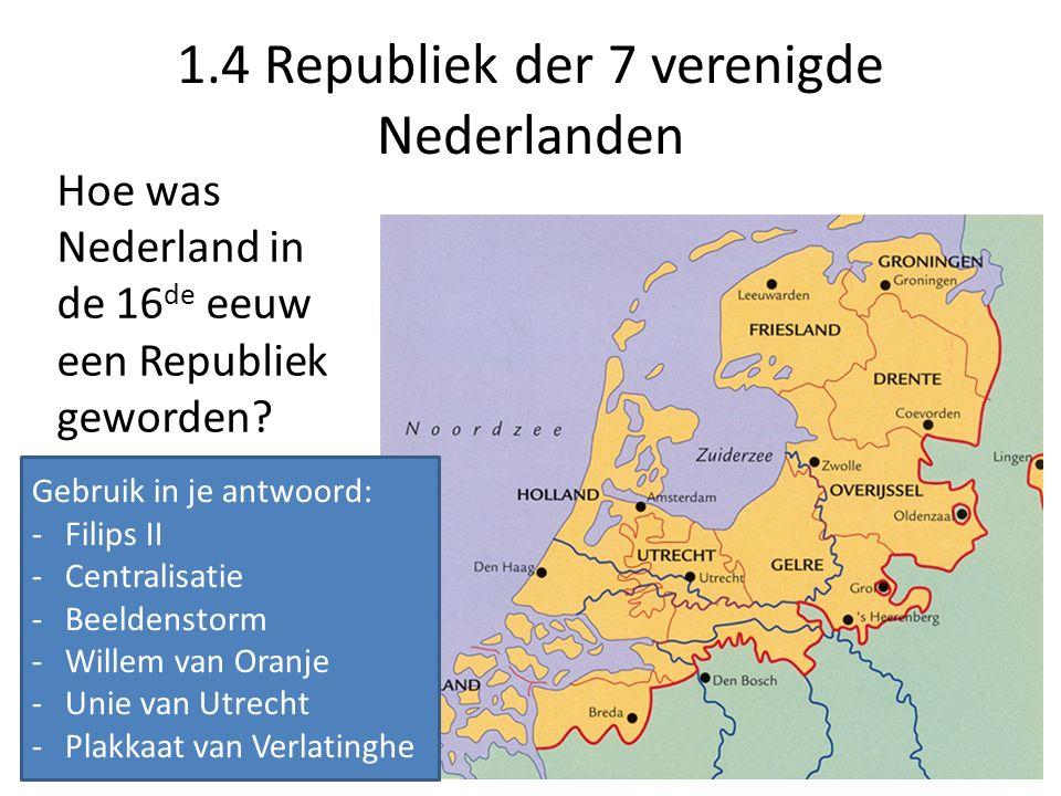1.4 Republiek der 7 verenigde Nederlanden