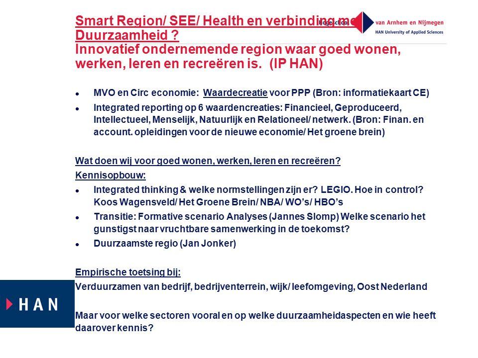 Smart Region/ SEE/ Health en verbinding met Duurzaamheid